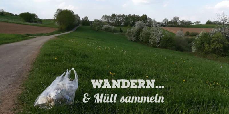 Wandern & Müll sammeln